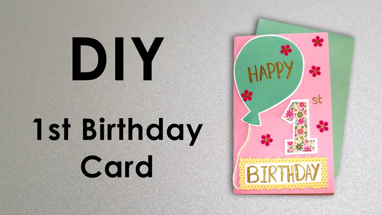 DIY 1st Birthday Card – 1st Birthday Greetings