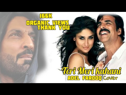 Teri Meri Kahaani Cover - Gabbar Is Back - Adel Farooq