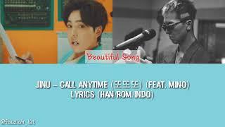 김진우 (Jinu) – 또또또 (Feat. Mino) Call Anytime Lyrics (Han/Rom/Indo)