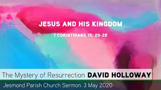1 Corinthians 15: 20-28 - Jesus and His Kingdom - Jesmond Parish Church, Newcastle Sermon
