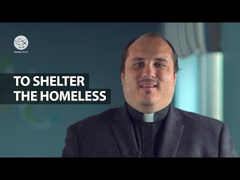 To Shelter the Homeless  Ft. Fr Scott Janysek    Corporal and Spiritual Works of Mercy  