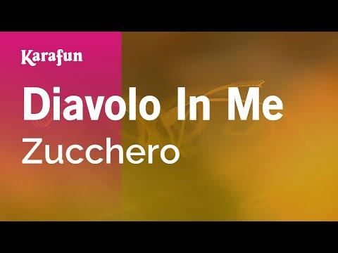 Karaoke Diavolo In Me - Zucchero *