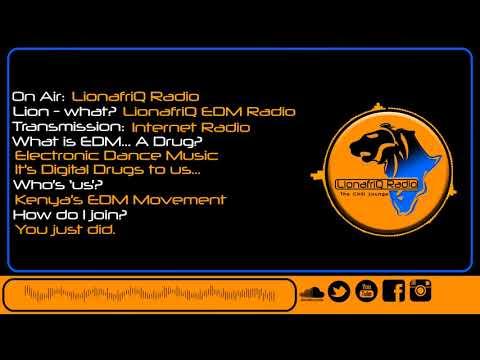 LionafriQ Radio - Kenya's EDM Radio. [lionafriqradio.com]