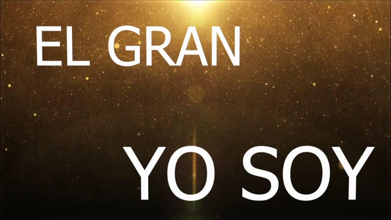 El gran yo soy letras - El Gran Yo Soy En Esp Ritu Y En Verdad Secuencia Letra Royhdz7