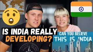 Developing & Modern INDIA in a CRISIS   The REAL India?!   FOREIGNERS REACTION!