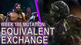 Starcraft II: Equivalent Exchange [What Mutation?!]