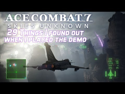 29 Things I found out after playing Ace Combat 7's demo