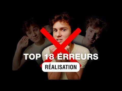 TOP 18 Erreurs de Débutant [REALISATION] RVB