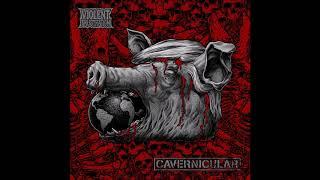 Cavernicular - Split w/Violent Frustration HQ (2018-Grindcore/Punk)