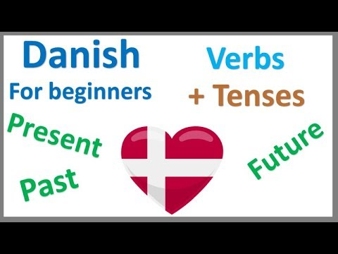 Danish Verbs | Present, Past & Future Tense| Learn by Example