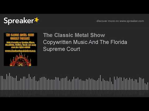 Copywritten Music And The Florida Supreme Court