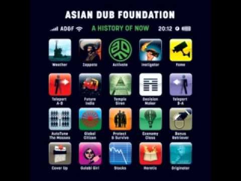 Have youtube asian dub foundation