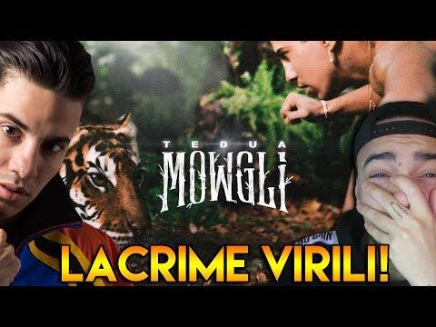 TEDUA -  MOWGLI || LACRIME VIRILI (First Listen)