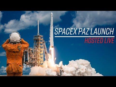 LIVE Hosting SpaceX PAZ / Microsat 2a, 2b