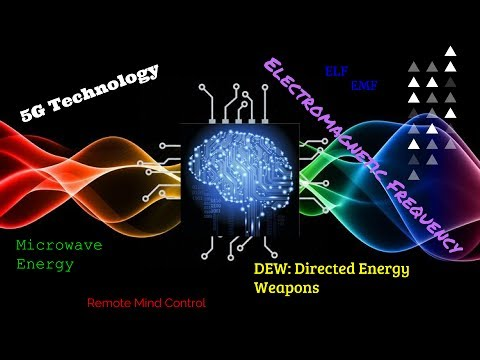 EMF, ELF, Mind Control-5G Tech- Frequency Manipulation- Thought Control!
