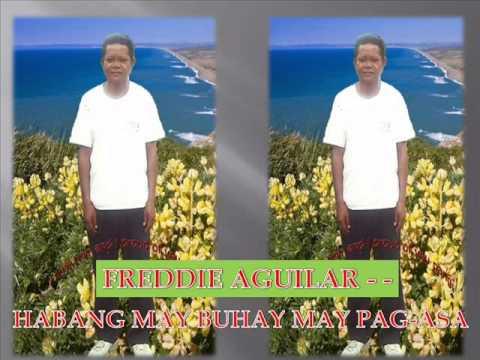 freddie aguilar habang may buhay may pag asa
