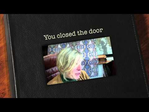 You closed the door