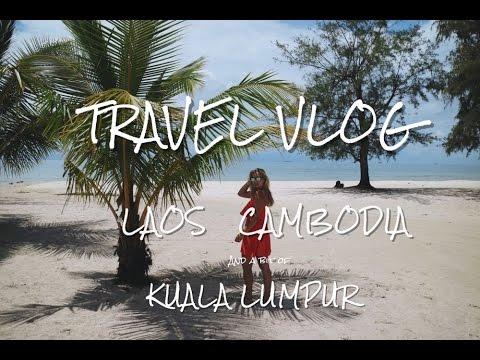 TRAVEL VIDEO - LAOS, CAMBODIA, MALAYSIA