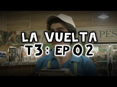 """La Vuelta - Tercera Temporada, Episodio 2: """"El Market"""""""