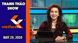 Thanh Thảo Show May 29, 2020   Tin Tức Tài Chánh Trong Tuần