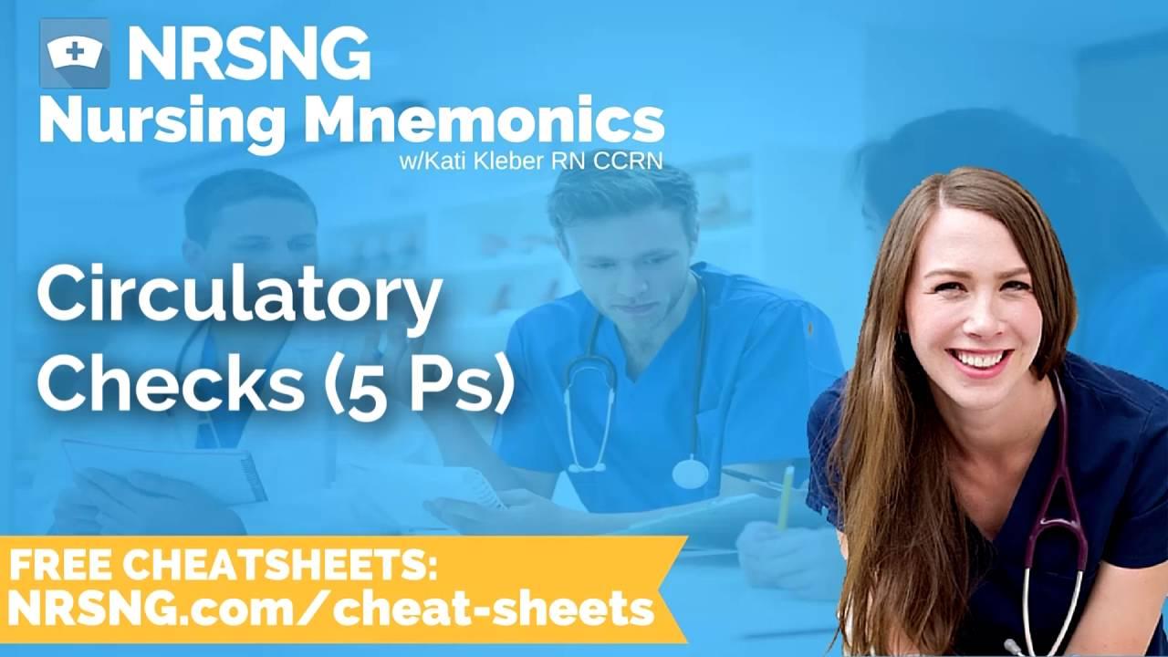 Circulatory Checks 5 Ps Nursing Mnemonics, Nursing School Study Tips