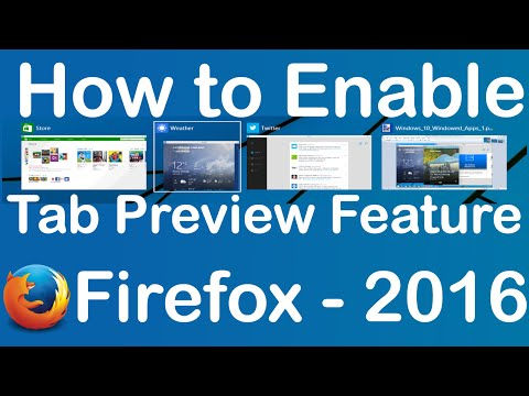 How to Enable Tab Preview Feature on Firefox - 2016