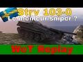 [WoT FR] STRV 103-0 : LE MEILLEUR SNIPER ! - WORLD OF TANKS (français)