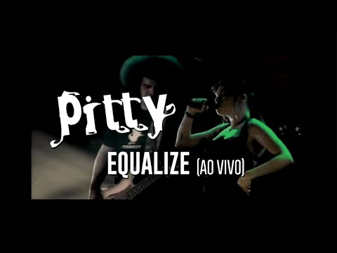 Pitty - Equalize (ao vivo)