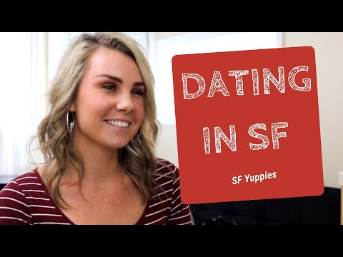 Dating In SF: What's Dating Like In San Francisco?