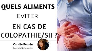 QUELS ALIMENTS EVITER EN CAS D'INTESTIN IRRITABLE / COLOPATHIE FONCTIONNELLE ?