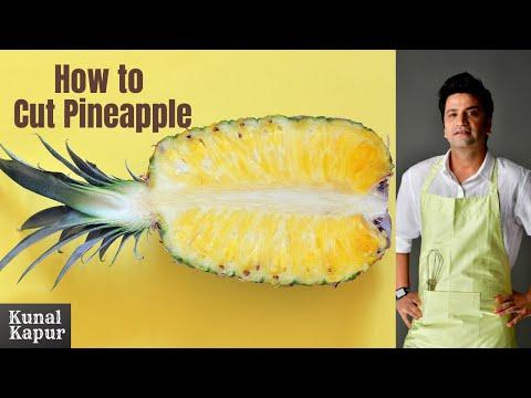 How to Select & Cut a Pineapple   Kunal Kapur Recipes