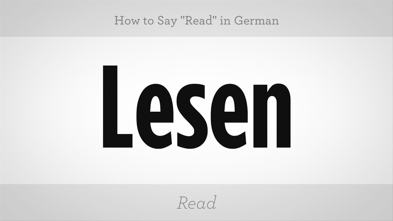 how to say read in german