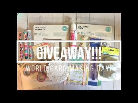 World Card Making Day // Giveaway!!! (CLOSED)