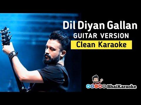 dil-diyan-gallan-guitar-karaoke- -atif-aslam- -ek-tha-tiger- -bhaikaraoke