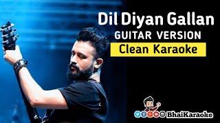Dil Diyan Gallan Guitar Karaoke | Atif Aslam | Ek Tha Tiger | BhaiKaraoke