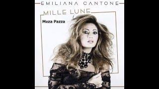 06 - Meza Pazza - Emiliana Cantone - Dal CD Mille Lune - Emiliana Cantone 2016