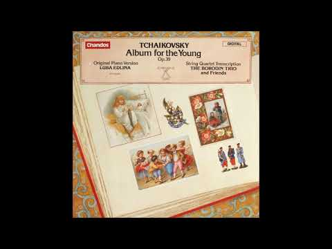 Tchaikovsky arr. Rostislav Dubinsky : Album for the young Op. 39 (1878) arranged for string quartet
