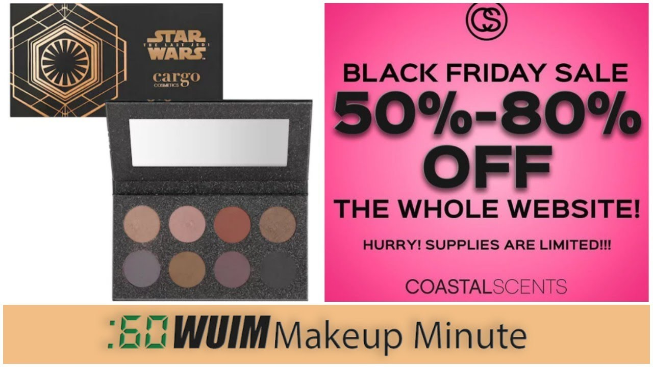 Cargo Star Wars New Releases Black Friday Sales Makeup Minute