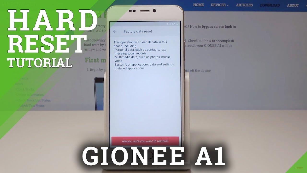Hard Reset GIONEE A1 - Restore Defaults / Wipe Data