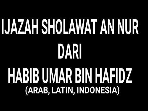 Ijazah Habib Umar Bin Hafidz Sholawat An Nur Arab Latin Dan Terjemahan Rootchannel