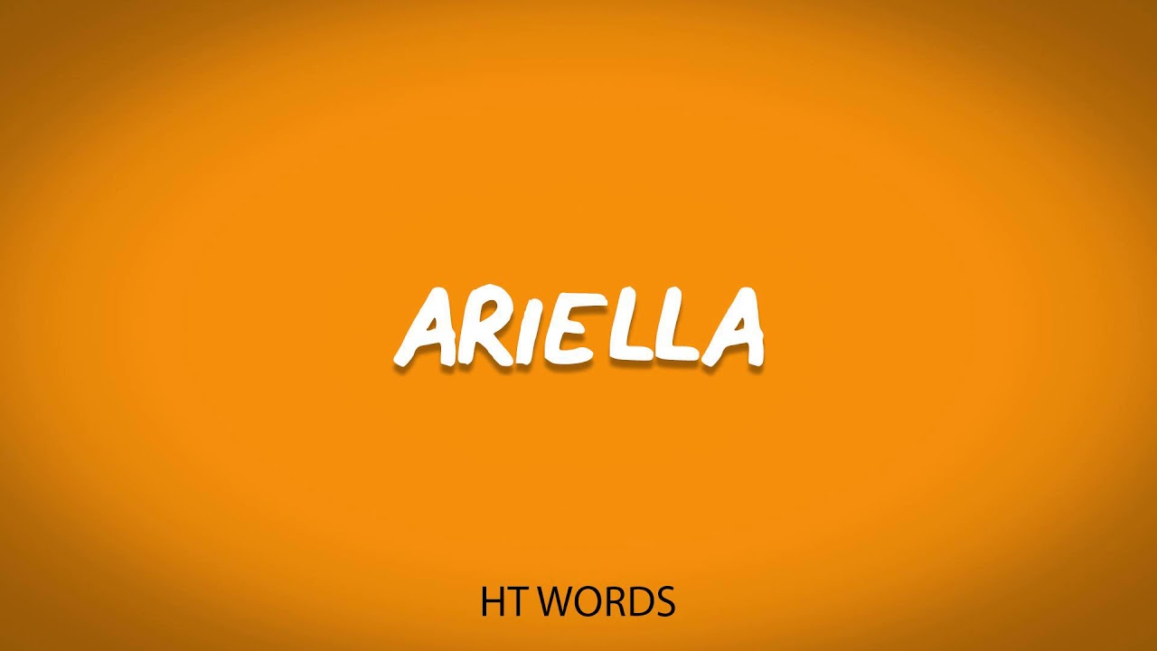 Download How to pronounce ARIELLA