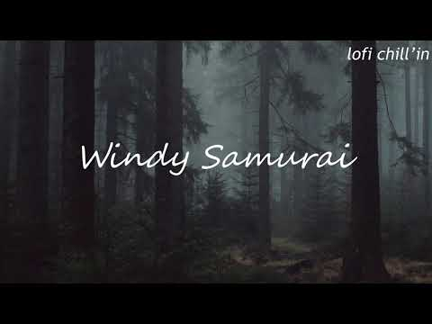windy samurai | yasuo chill mix | lofi hiphop/chill beat