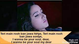 (English lyrics) kehnda hai dil Mera menu - Rooh album song