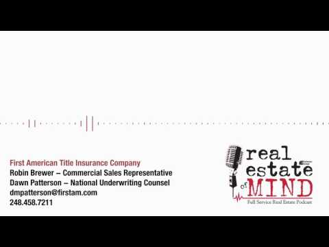 Real Estate Of Mind - First American Title Insurance Company