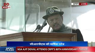 NSA Ajit Dowal addresses the CRPF troops at the 80th raising day
