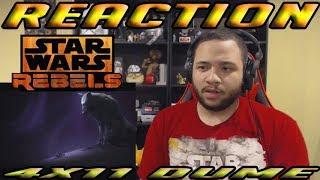 Star Wars Rebels Season 4 Episode 11 Dume - REACTION!!!