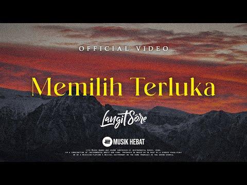 langit-sore-:-memilih-terluka-(official-lyric-video)