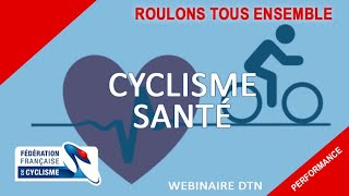 Les Webinaires FFC : Cyclisme santé