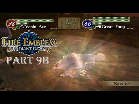 "Fire Emblem Radiant Dawn Playthrough: Part 9B - The ""I Win"" Button"