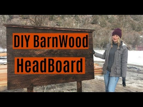 #184 - DIY Barnwood Headboard With Sage! (CHEAP)
